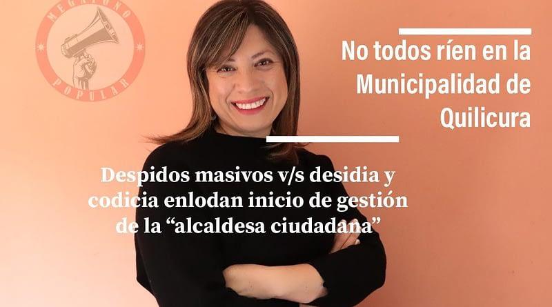 Despidos masivos en nueva alcaldía ciudadana Quilicura